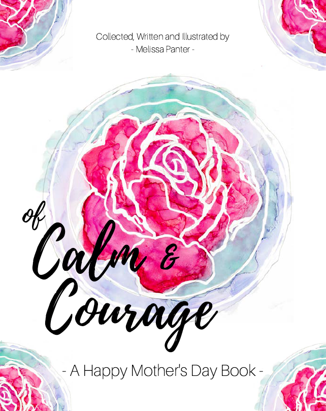 Of Calm and Courage with rose background
